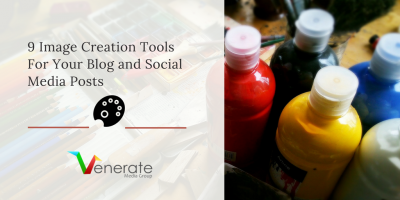 9 Image Creation Tools For Your Blog and Social Media Posts