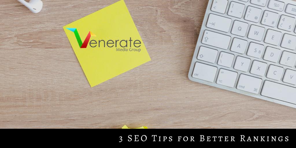 3 SEO Tips for Better Rankings